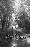 img - for Out of Darkness book / textbook / text book