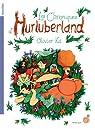 Les chroniques d'Hurluberland par Ka
