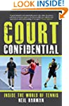 Court Confidential: Inside the World...