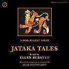 Jataka Tales Hörbuch von Noor Inayat Khan Gesprochen von: Ellen Burstyn