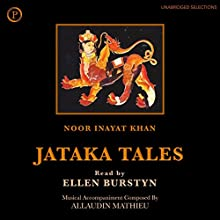 Jataka Tales Audiobook by Noor Inayat Khan Narrated by Ellen Burstyn