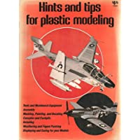 Hints and Tips for Plastic Modeling