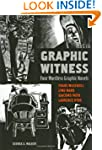 Graphic Witness: Four Wordless Graphi...