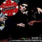 Vegas Confessions 11 |  Editors of Sounds Publishing