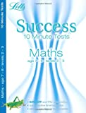 Paul Broadbent Maths Age 7-8: 10-Minute Tests (Letts Key Stage 2 Success)