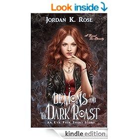 Demons and The Dark Roast (Eva Prim)