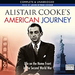 Alistair Cooke's American Journey Audiobook