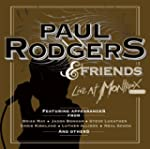 Paul Rodgers And Friends (Live At Mon...