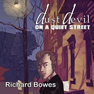 Dust Devil on a Quiet Street Audiobook