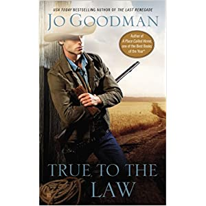 True to the Law by Jo Goodman