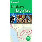 Frommer's Krakow Day by Day: 20 Smart Ways to See the City (Frommer's Day by Day - Pocket)by Peterjon Cresswell