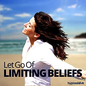 Let Go of Limiting Beliefs Hypnosis Speech