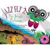Jazz Fly 2: The Jungle Pachanga (book w/ audio CD)