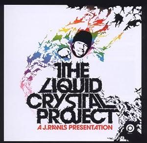 Presents Liquid Crystal Project