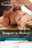 Bargain in Bronze: A Flirting to Win Novella (Entangled: Indulgence)