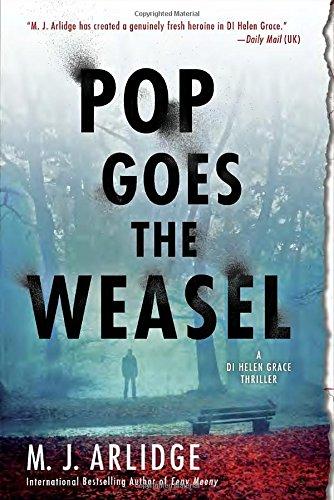 Pop Goes the Weasel (Helen Grace, #2)