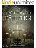 Trügerische Fährten - Ein Eifel-Krimi: Der 2. Fall für Landwehr & Stettenkamp (Ein Fall für Landwehr & Stettenkamp)