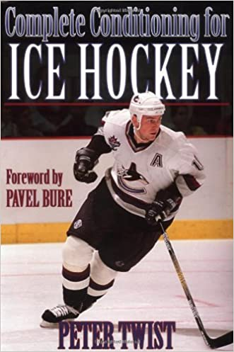 Complete Conditioning for Ice Hockey written by Peter Twist