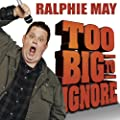 Too Big to Ignore [Explicit]