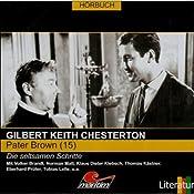Die seltsamen Schritte (Pater Brown 15) | Gilbert Keith Chesterton