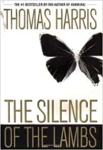 An analysis of silence of the lambs a novel by thomas harris