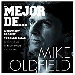 Lo Mejor De Mike Oldfield