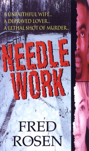 Needle Work, Fred Rosen