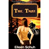 The Traz: Book 1 of the Backtracker Seriesby Eileen Schuh