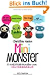 Mini-Monster: 20 Amigurumi-Monster zu...