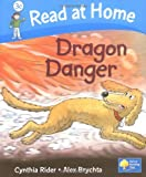 Cynthia Rider Read at Home: More Level 3C: Dragon Danger (Read at Home Level 3c)
