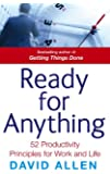Ready For Anything: 52 productivity principles for work and life (English Edition)