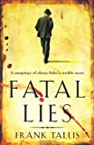 Frank Tallis Fatal Lies: (Liebermann Papers 3)