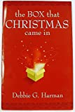 img - for The Box That Christmas Came In book / textbook / text book