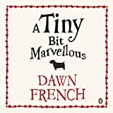 A Tiny Bit Marvellous (Unabridged)