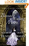 Beneath a Waning Moon: A Duo of Gothi...