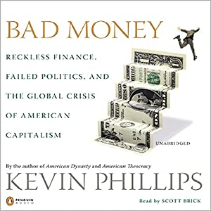 Bad Money | [Kevin Phillips]