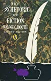 The Rhetoric Of Fiction. Second Edition (0140552219) by Booth, Wayne C