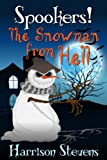 The Snowman from Hell (Spookers!)