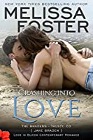 Crashing into Love (Love in Bloom: The Bradens) (English Edition)