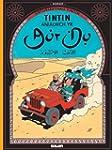 Cyfres Anturiaethau Tintin: Anialwch...