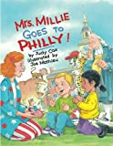 img - for Mrs. Millie Goes To Philly! book / textbook / text book
