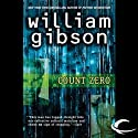 Count Zero (       UNABRIDGED) by William Gibson Narrated by Jonathan Davis