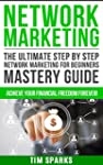 Network Marketing: The Ultimate Step...