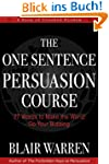 The One Sentence Persuasion Course -...