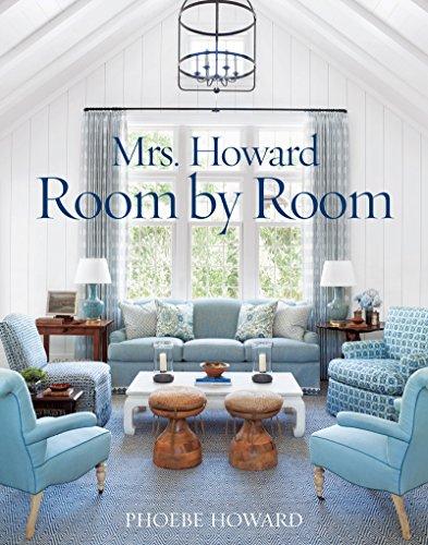 Mrs. Howard, Room by Room
