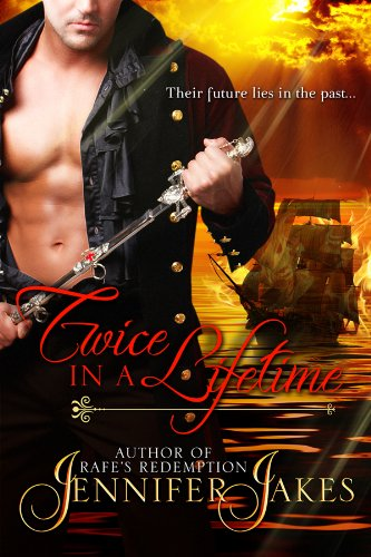 Twice In A Lifetime by Jennifer Jakes