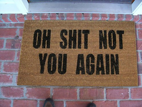 "Oh Shit Not You Again Coir Doormat - 22"" X 36"""