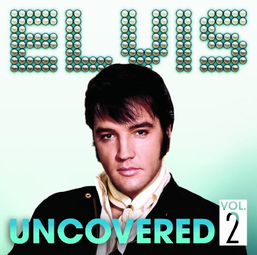 Elvis Presley-Uncovered Vol. 2-CD-FLAC-2013-FORSAKEN Download