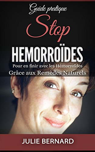 Couverture du livre Stop Hémorroïdes: Pour en finir avec les hémorroïdes  grâce aux Remèdes Naturels