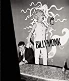 Billy Monk: Night Club Photographs